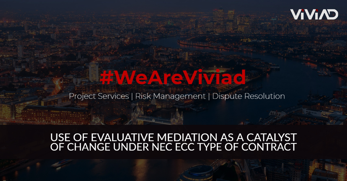 Use of evaluative mediation as a catalyst of change under NEC ECC type of contract