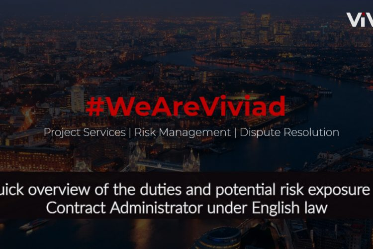 Contract Administrator Duties and Risk Exposure
